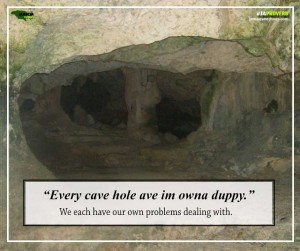 Ja Proverb_Every Cave Hole_FB