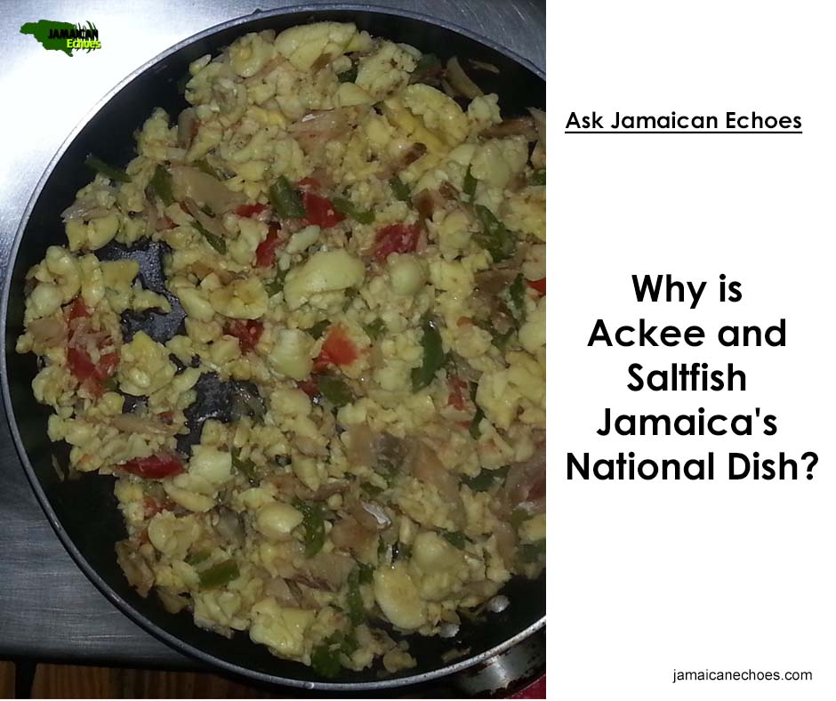 Why_Ackee and Saltfish_National Dish_FB